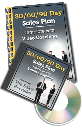 The Sales Recruiter Presents The 30/60/90 Day Sales Plan W Video